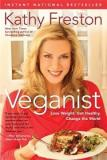 Veganist - Lose Weight, Get Healthy, Change the World