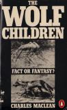 The Wolf Children: Fact or Fantasy?