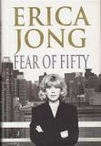 Erica Jong - Fear of Fifty