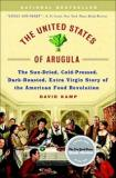 The United States of Arugula - The Sun-Dried, Cold-Pressed, Dark-Roasted, Extra Virgin Story of the American Food Revolution