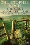 The Many-Coloured Land - A Return to Ireland