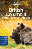 Lonely Planet - British Columbia and the Canadian Rockies