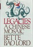 Legacies - A Chinese Mosaic