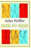 Backing into Forward - A Memoir