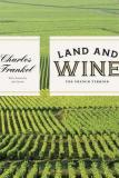 Land and Wine - The French Terroir