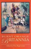 Burnt Orange Britannia: Adventures in History and the Arts