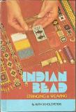 Indian Bead: Stringing and Weaving