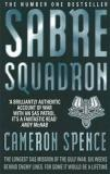 Sabre Squadron - The Longest SAS Mission of the Gulf War - Six Weeks Behind Enemy Lines - For Some It Would Be a Lifetime