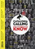 Catalonia Calling - What the World Has to Know