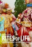 Rites of Life - Les Rites de la Vie - Lebensrituale