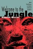 Welcome to the Jungle - New Positions in Black Cultural Studies