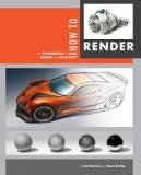 How to Render - The Fundamentals of Light, Shadow and Reflectivity