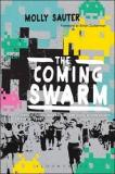 The Coming Swarm - DDOS Actions, Hactivism, and Civil Disobedience on the Internet