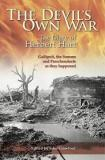 The Devil's Own War - The Diary of Herbert Hart - Gallipoli, the Somme and Passchendaele As They Happened