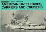 Navies of the Second World War - American Battleships, Carriers, and Cruisers