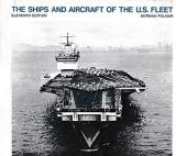 The Ships and Aircraft of the U.S. Fleet - 11th Edition