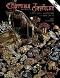 Costume Jewelry - A Practical Handbook and Value Guide - 2006
