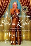 An American Bride in Kabul - A Memoir