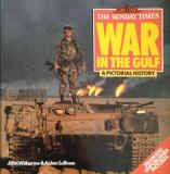 War in the Gulf - A Pictorial History