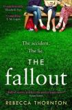 The Fallout - The Accident, The Lie