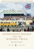 Stephenson's Rocket and the Rainhill Trials - Shire Library