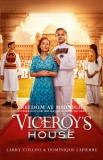 Freedom at Midnight - Inspiration for Viceroy's House