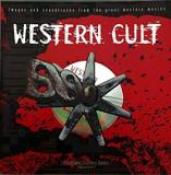 Western Cult - Images and Soundtracks from the Great Western Movies