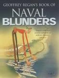 Geoffrey Regan's Book of Naval Blunders