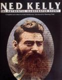 Ned Kelly - The Authentic Illustrated Story