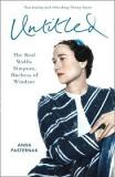 Untitled - The Real Wallis Simpson, Duchess of Windsor