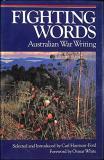 Fighting Words: Australian War Writing
