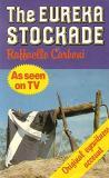 The Eureka Stockade : Original Eyewitness Account
