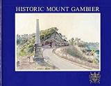 Historic Mount Gambier