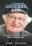 Cockney Kid - The Making of an Unconventional Psychologist