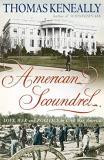 American Scoundrel - Love, War and Politics in 19th Century America
