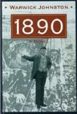 1890: A Novel