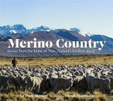 Merino Country - Stories from the Home of New Zealand's Hardiest Sheep
