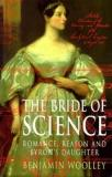 The Bride of Science - A Life of Ada Lovelace