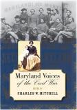 Maryland Voices of the Civil War