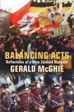 Balancing Acts - Refections of a New Zealand Diplomat