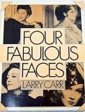 Four Fabulous Faces: Swanson, Garbo, Crawford, Dietrich