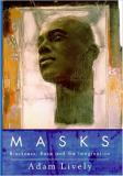 Masks: Blackness, Race and the Imagination