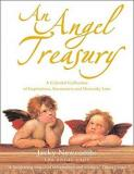 An Angel Treasury - A Celestial Collection of Inspirations, Encounters and Heavenly Lore