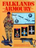 Falklands Armoury: The Weapons, Webbing, Insignia and Trophies from the Falklands