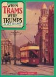 When Trams Were Trumps in New Zealand - An Illustrated History