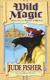 Wild Magic - Book Two of Fool's Gold