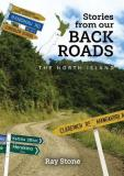 Stories From Our Back Roads North Island