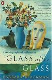 Glass After Glass - Autobiographical Reflections