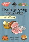 Self-Sufficiency: Home Smoking and Curing of Meat, Fish and Game