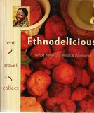 Ethnodelicious: Eat! Travel! Collect!